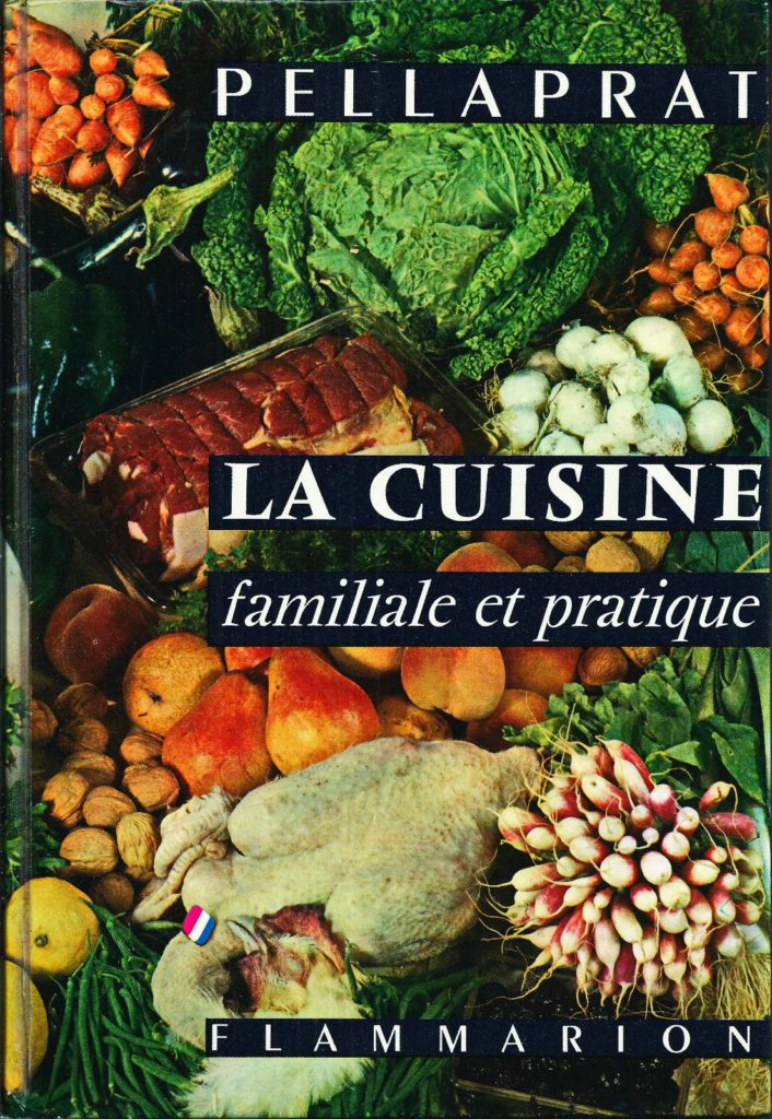 La cuisine familiale et pratique aux éditions Flammarion, paru en 1955. Le dictionnaire des termes culinaires de Ravigote.